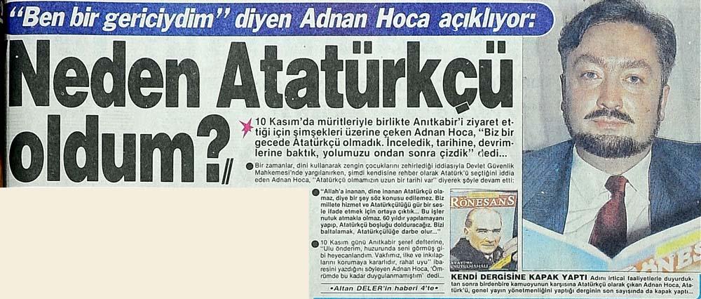 ''Ben bir gericiydim'' diyen Adnan Hoca açıklıyor: ''Neden Atatürkçü oldum?''