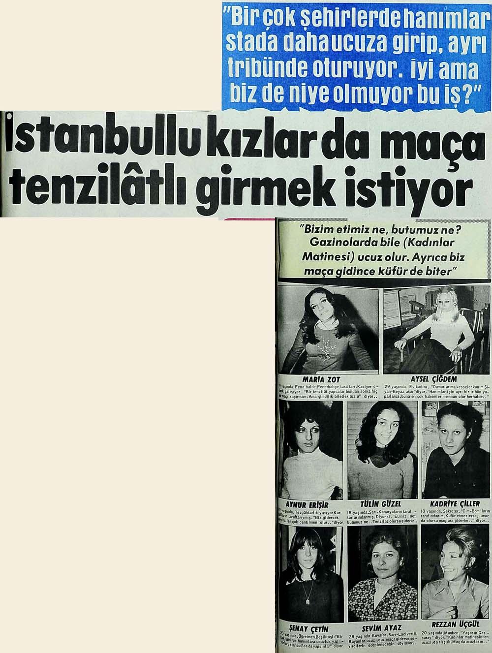 İstanbullu kızlar da maça tenzilatlı girmek istiyor