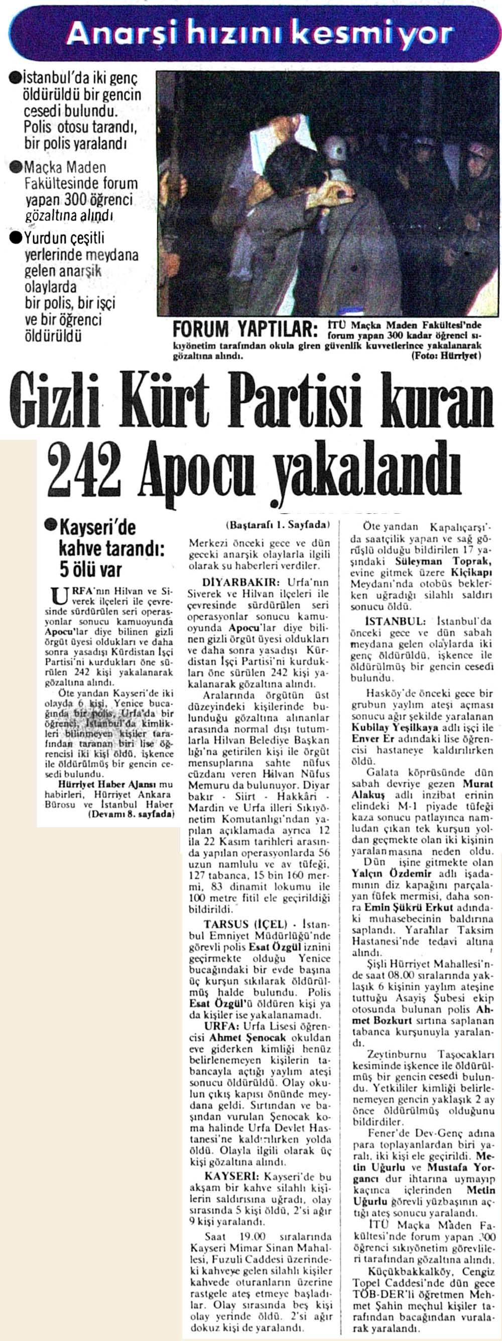 Gizli Kürt Partisi kuran 242 Apocu yakalandı