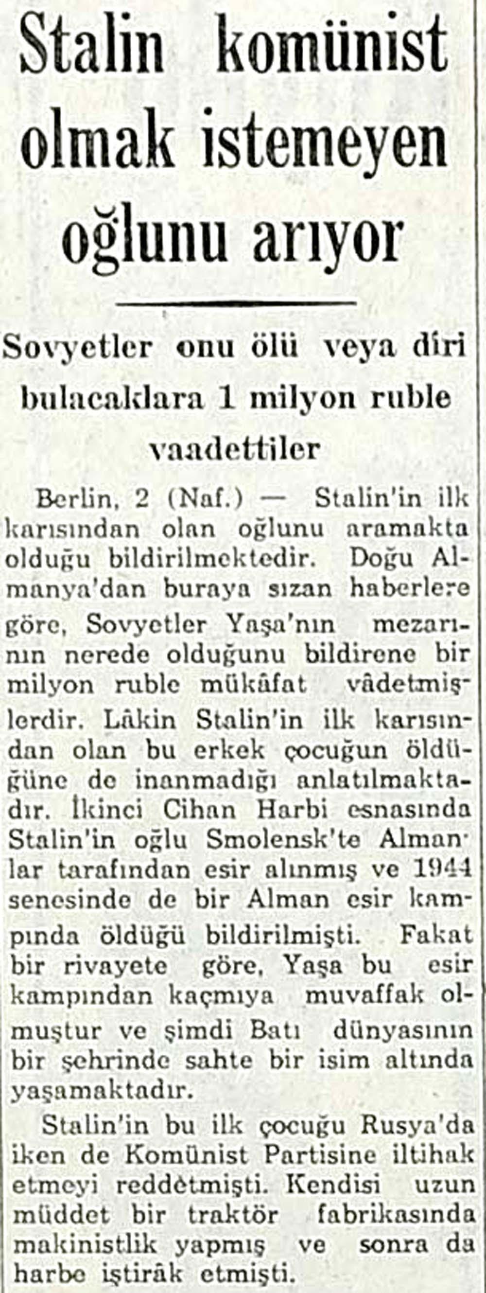Stalin komünist olmak istemeyen oğlunu arıyor