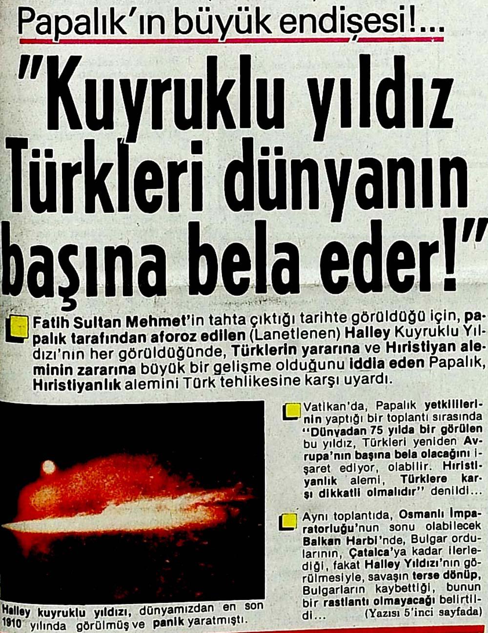 """""""Kuyruklu yıldız Türkleri dünyanın başına bela eder!"""""""