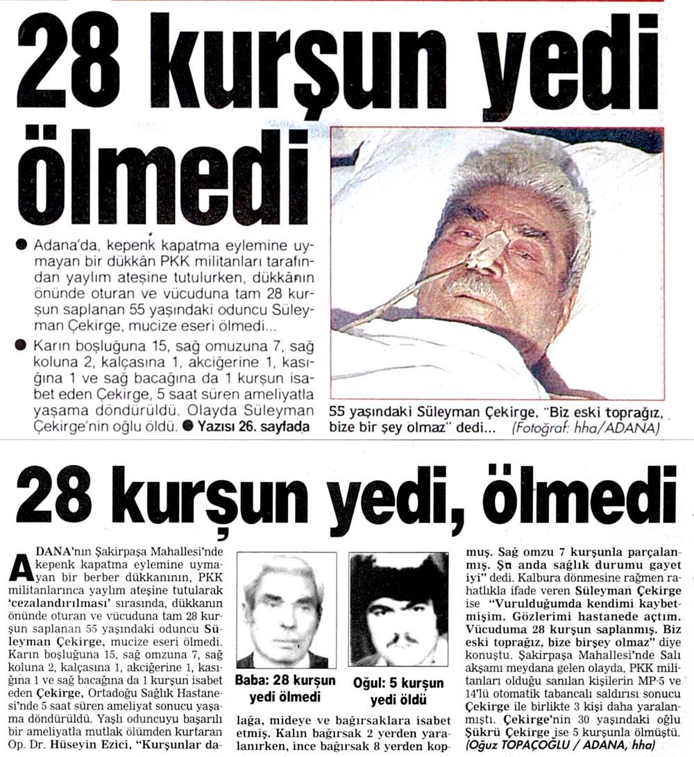 28 kurşun yedi ölmedi