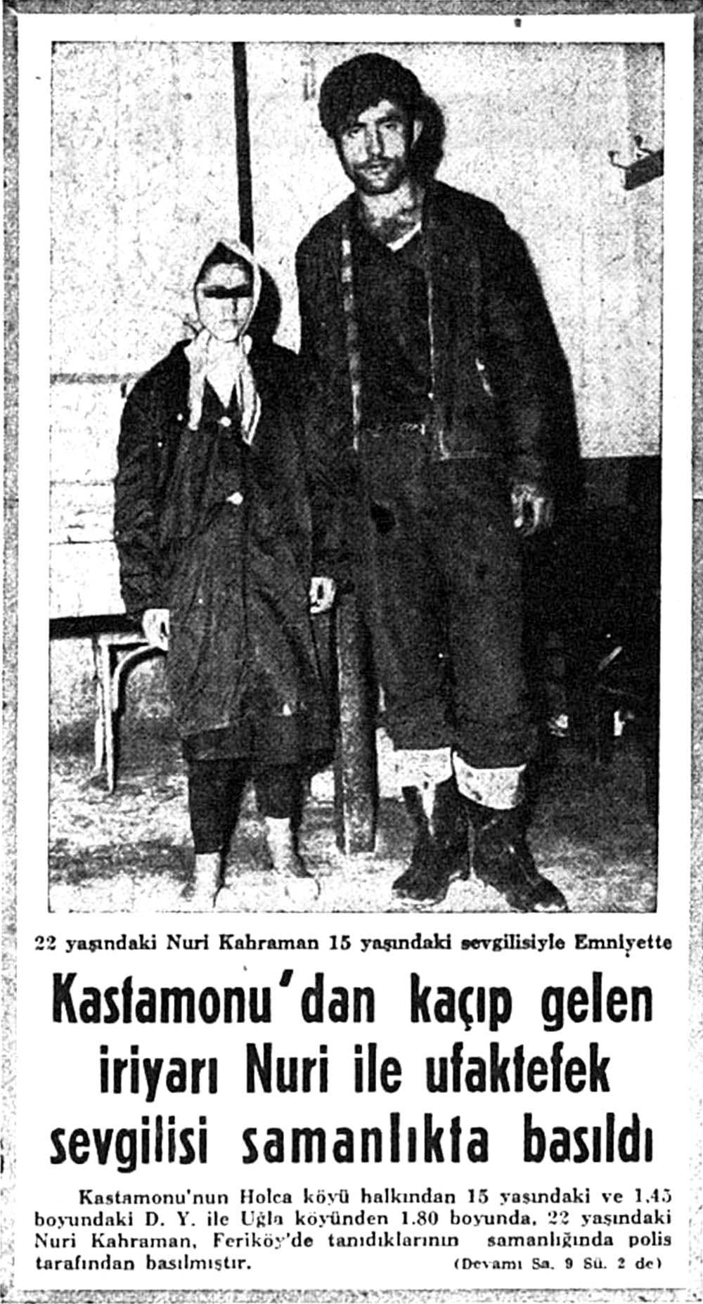 Kastamonu'dan kaçıp gelen iriyarı Nuri ile ufaktefek sevgilisi samanlıkta basıldı