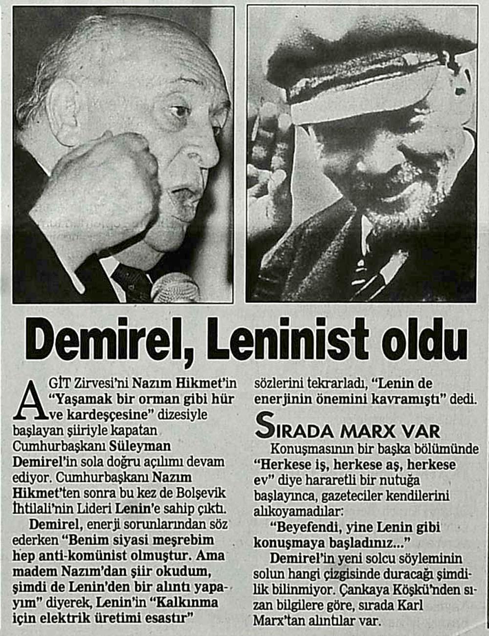 Demirel, Leninist oldu