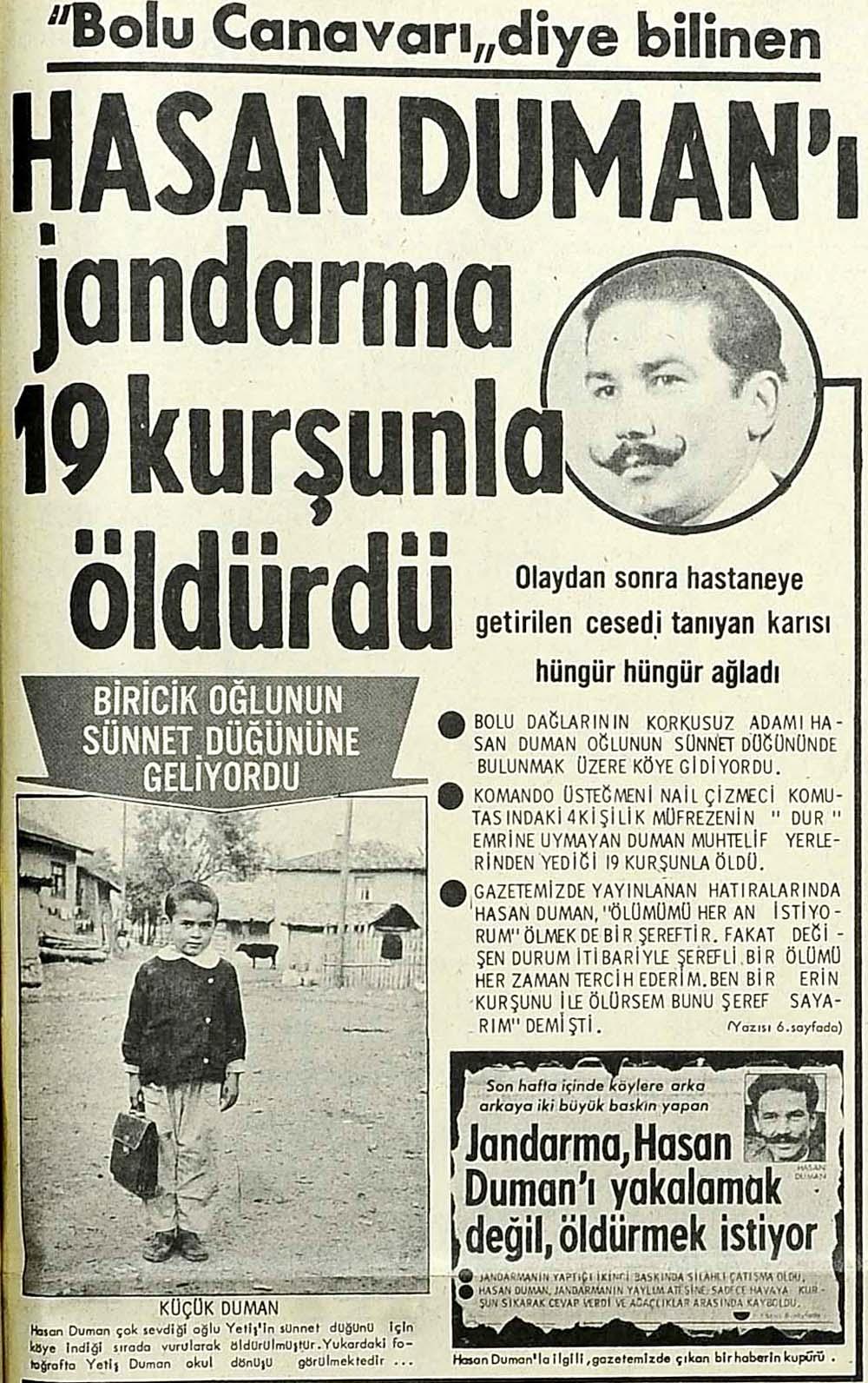 """""""Bolu Canavarı"""" diye bilinen Hasan Duman'ı jandarma 19 kurşunla öldürdü"""