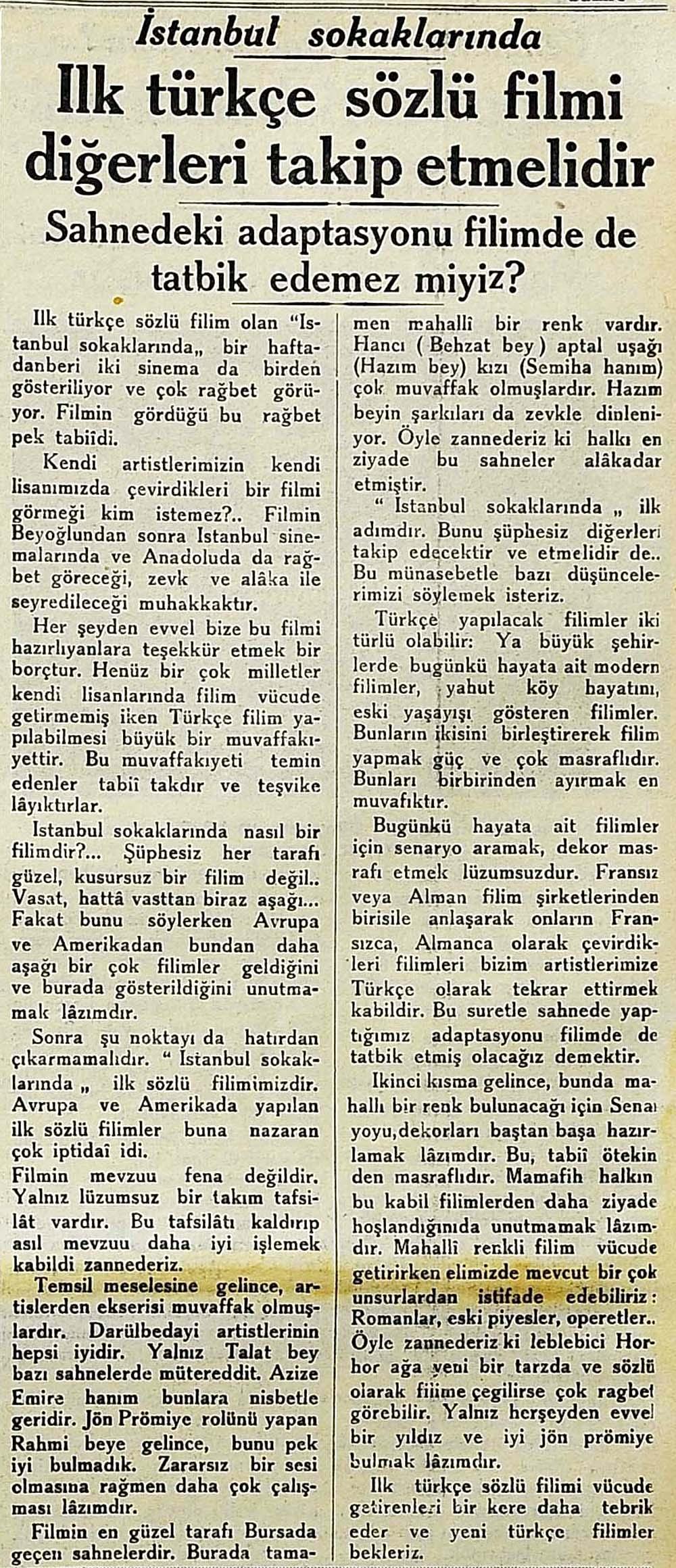 İlk türkçe sözlü filmi diğerleri takip etmelidir