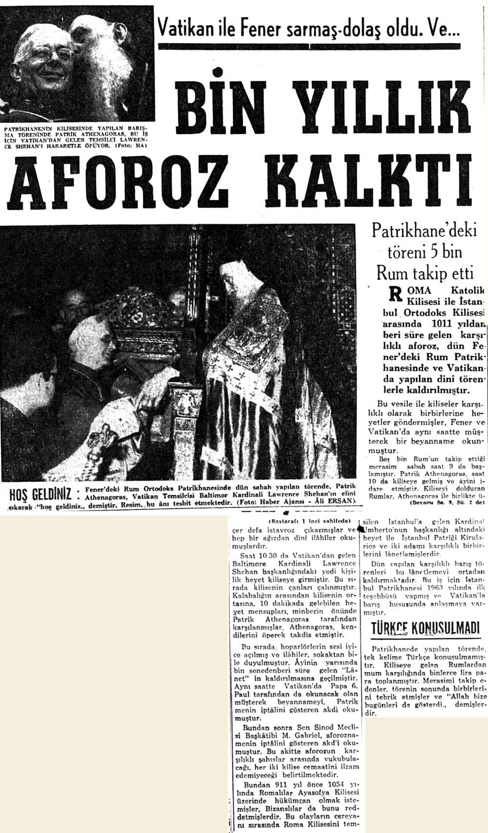 Vatikan ile Fener sarmaş dolaş oldu ve bin yıllık aforoz kalktı
