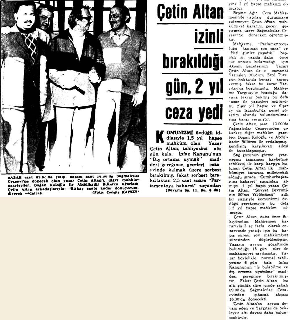 Çetin Altan izinli bırakıldığı gün, 2 yıl ceza yedi