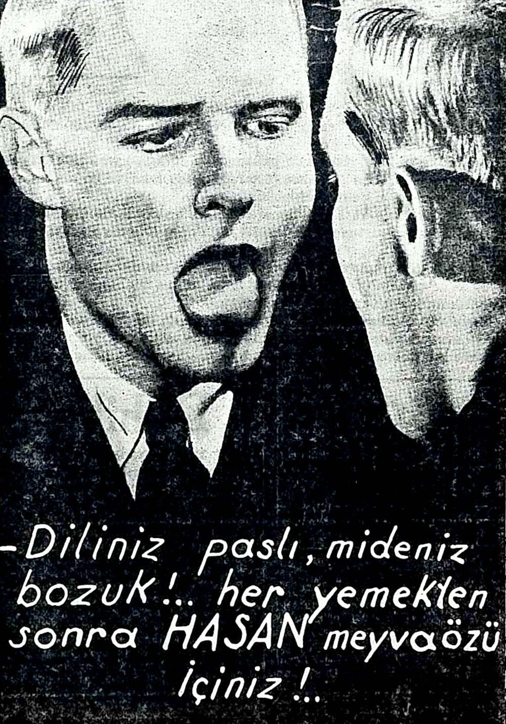Diliniz paslı, mideniz bozuk!..