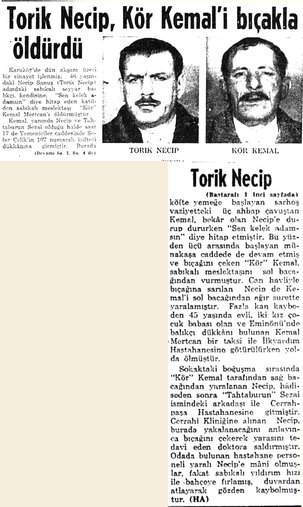 Torik Necip, Kör Kemal'i bıçakla öldürdü