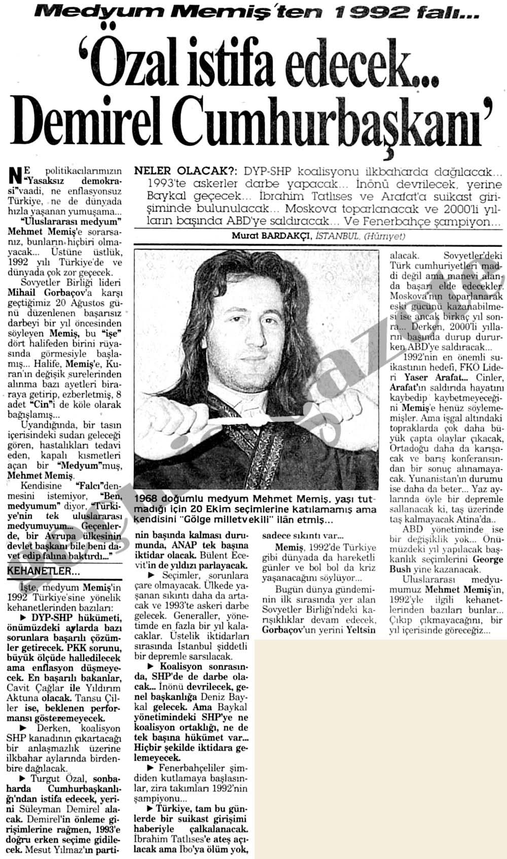 Medyum Memiş'ten 1992 falı...'Özal istifa edecek...Demirel Cumhurbaşkanı'