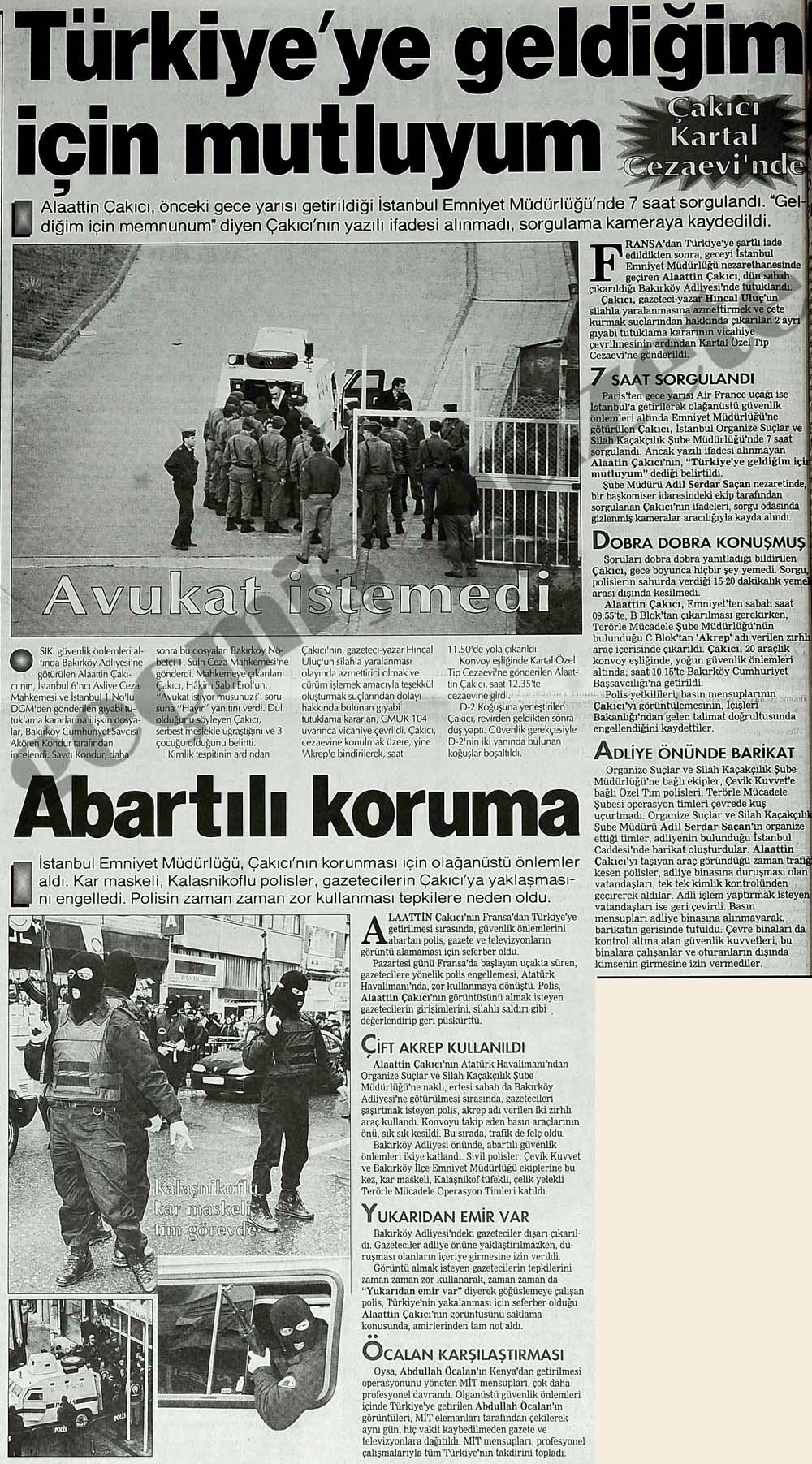 """Çakıcı Kartal Cezaevi'nde """"Türkiye'ye geldiğim için mutluyum"""""""