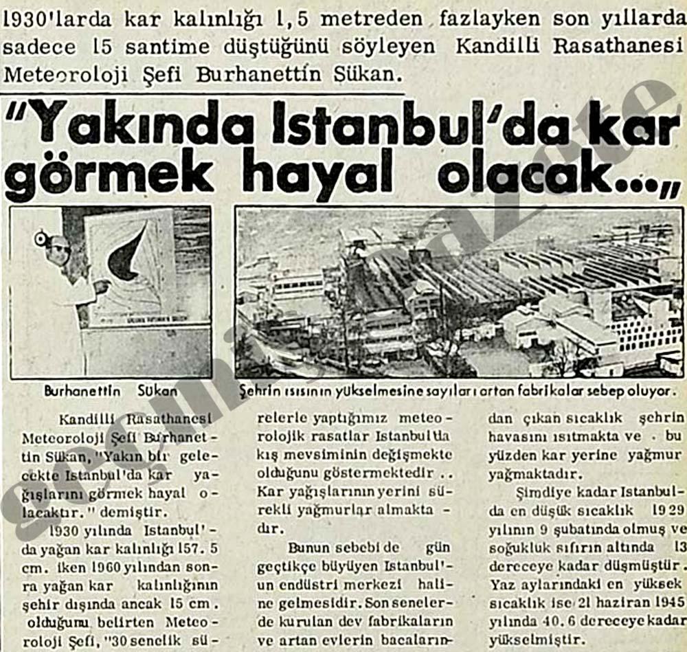"""""""Yakında İstanbul'da kar görmek hayal olacak..."""""""