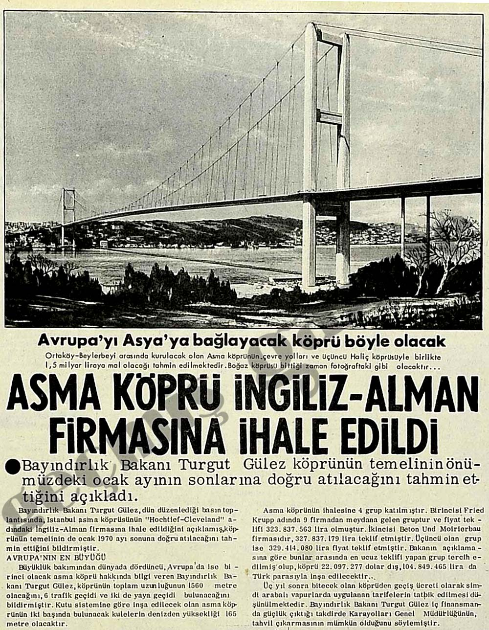 Asma Köprü İngiliz-Alman firmasına ihale edildi