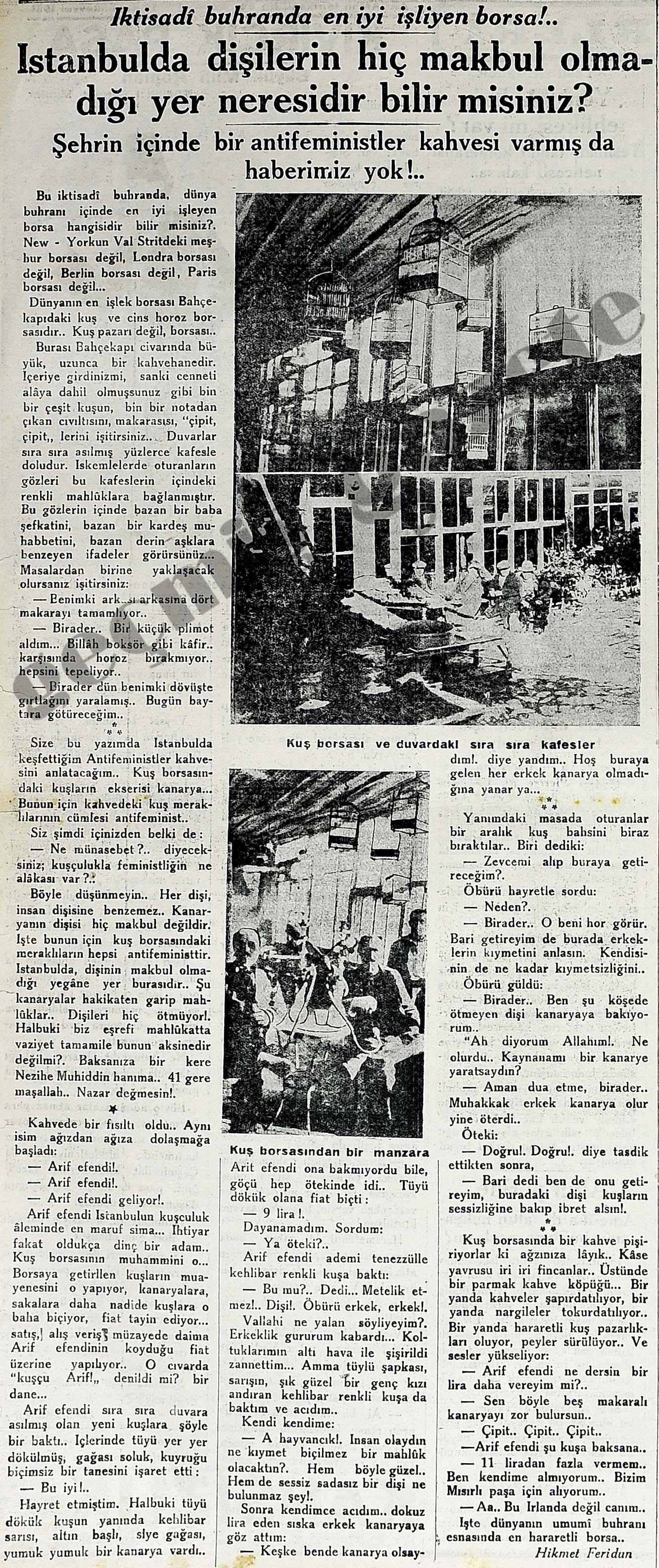 İstanbulda dişilerin hiç makbul olmadığı yer neresidir bilir misiniz?