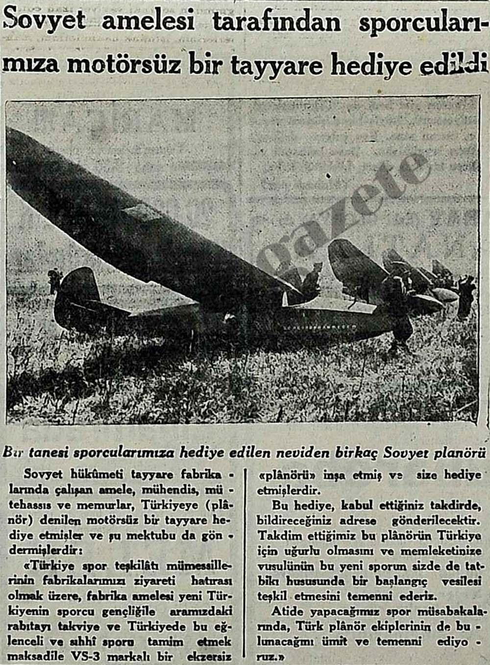 Sovyet amelesi tarafından sporcularımıza motörsüz bir tayyare hediye edildi