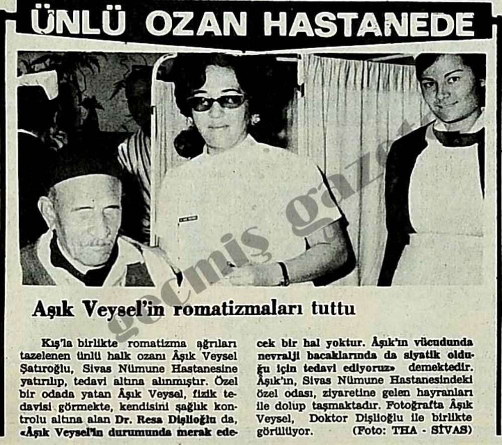 Ünlü Ozan Aşık Veysel hastanede