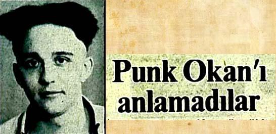Punk Okan'ı anlamadılar