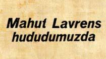 Mahut Lavrens hududumuzda