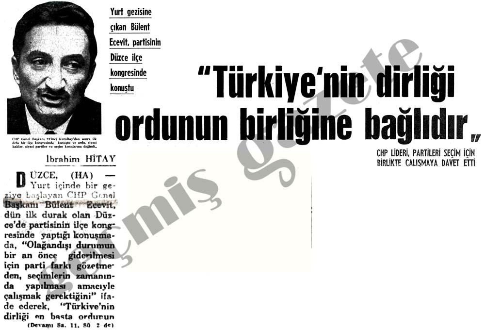 """""""Türkiye'nin dirliği ordunun birliğine bağlıdır"""""""