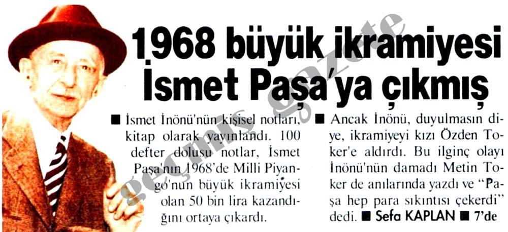 1968 büyük ikramiyesi İsmet Paşa'ya çıkmış
