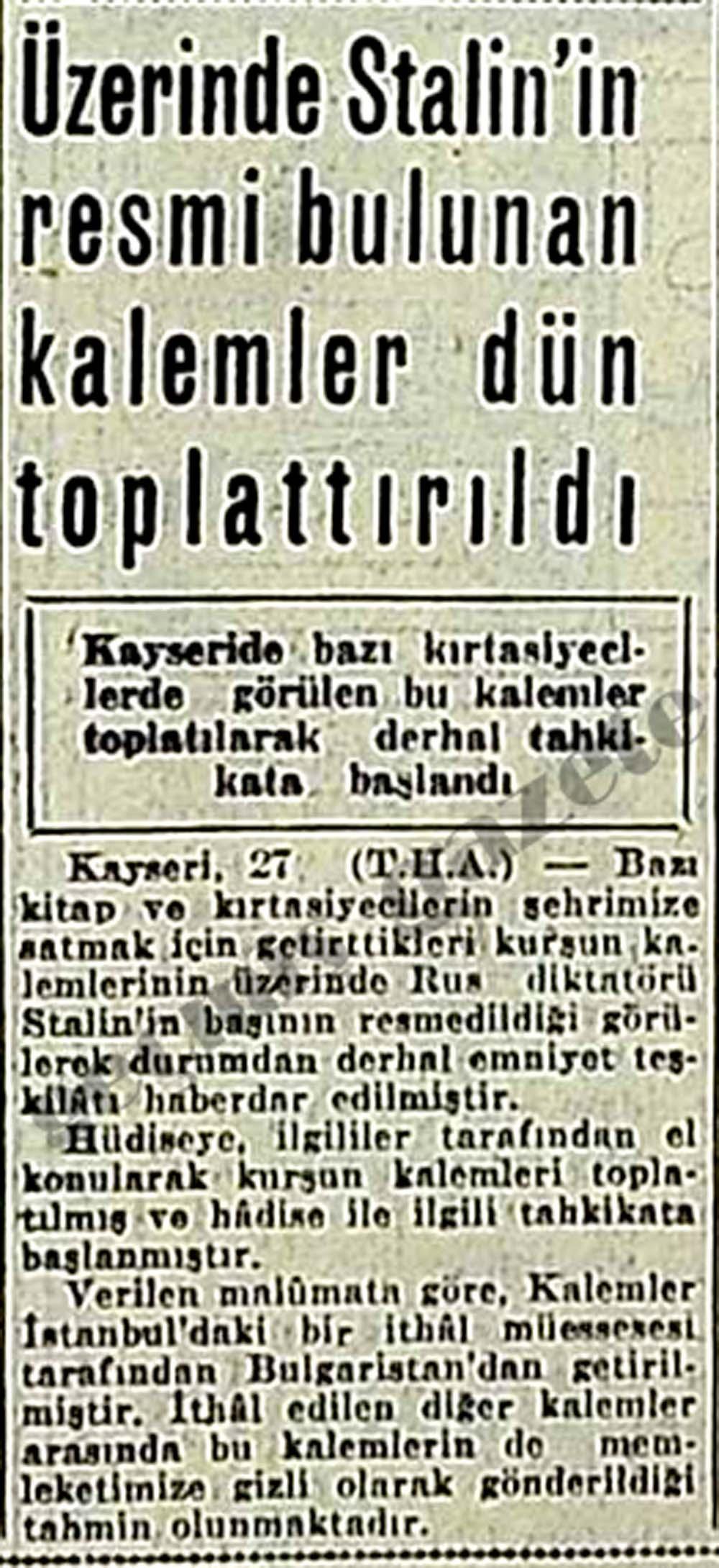 Üzerinde Stalin'in resmi bulunan kalemler dün toplattırıldı