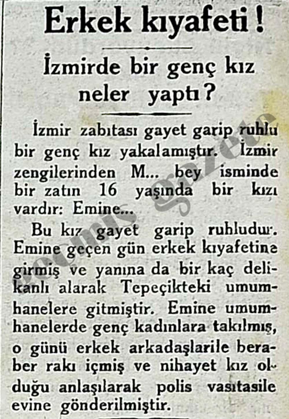 İzmir zabıtası gayet garip ruhlu bir genç kız yakalamıştır