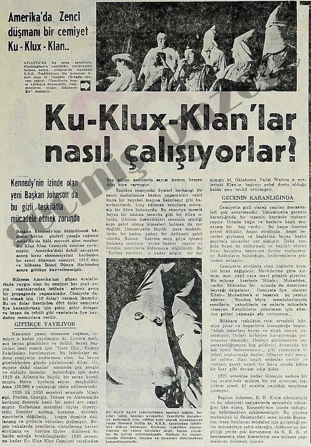Amerika'da Zenci düşmanı bir cemiyet Ku-Klux-Klan...