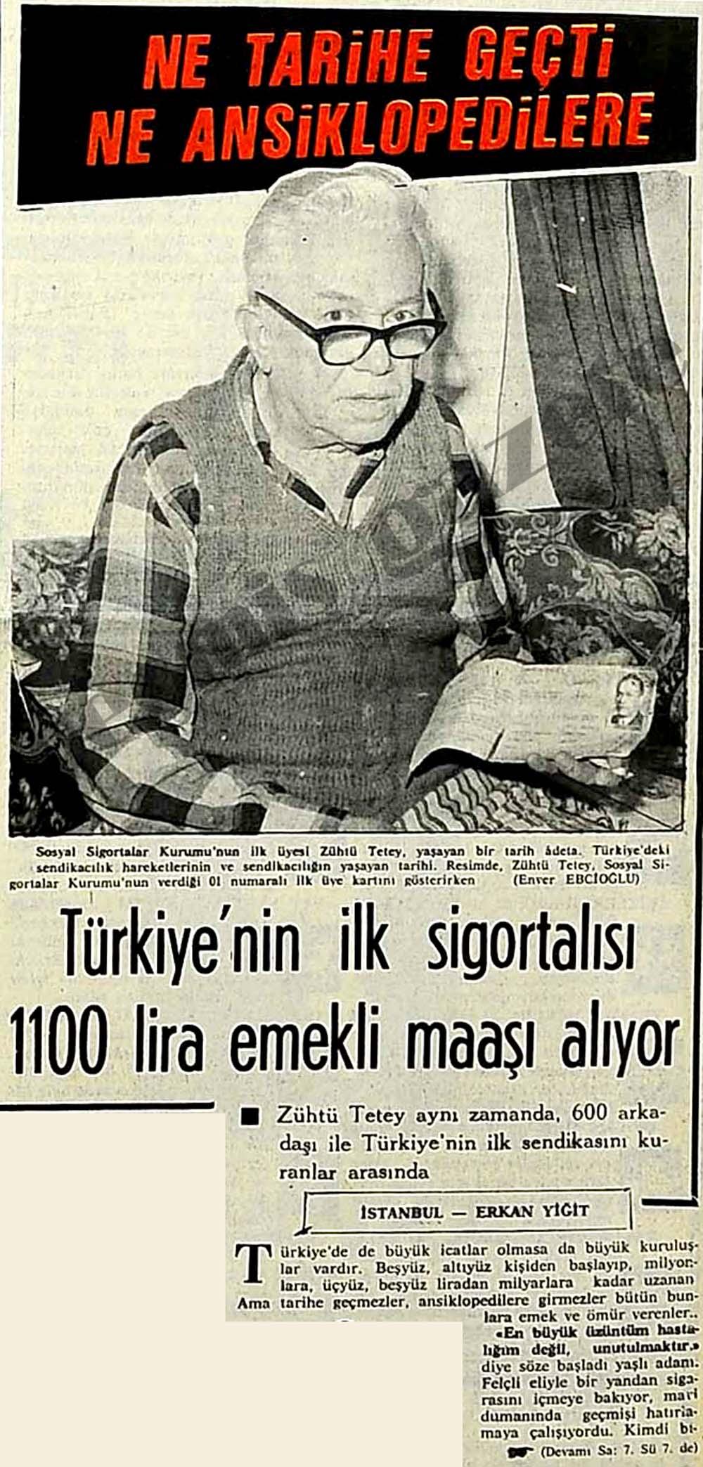 Türkiye'nin ilk sigortalısı 1100 lira emekli maaşı alıyor