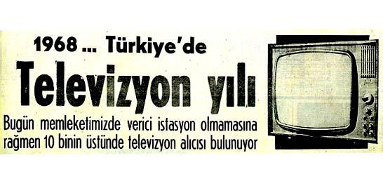 1968..Türkiye'de Televizyon yılı