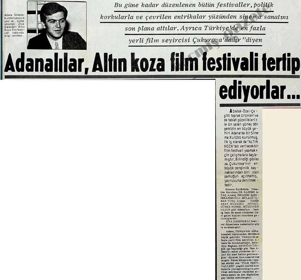 Adanalılar, Altın koza film festivali tertip ediyorlar...