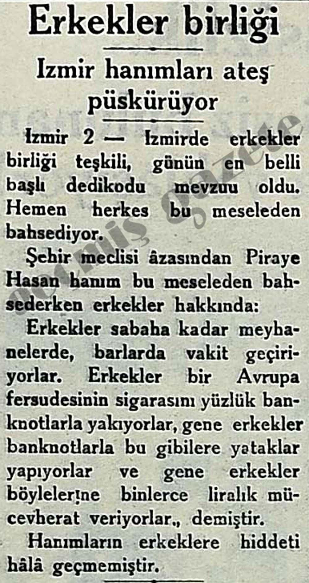 Erkekler birliği: İzmir hanımları ateş püskürüyor