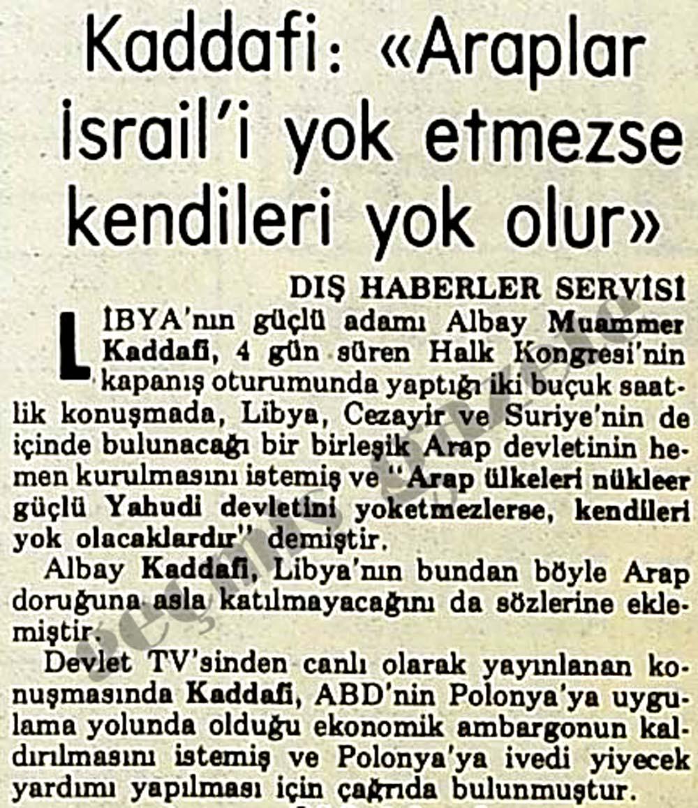 """Kaddafi: """"Araplar İsrail'i yok etmezse kendileri yok olur"""""""