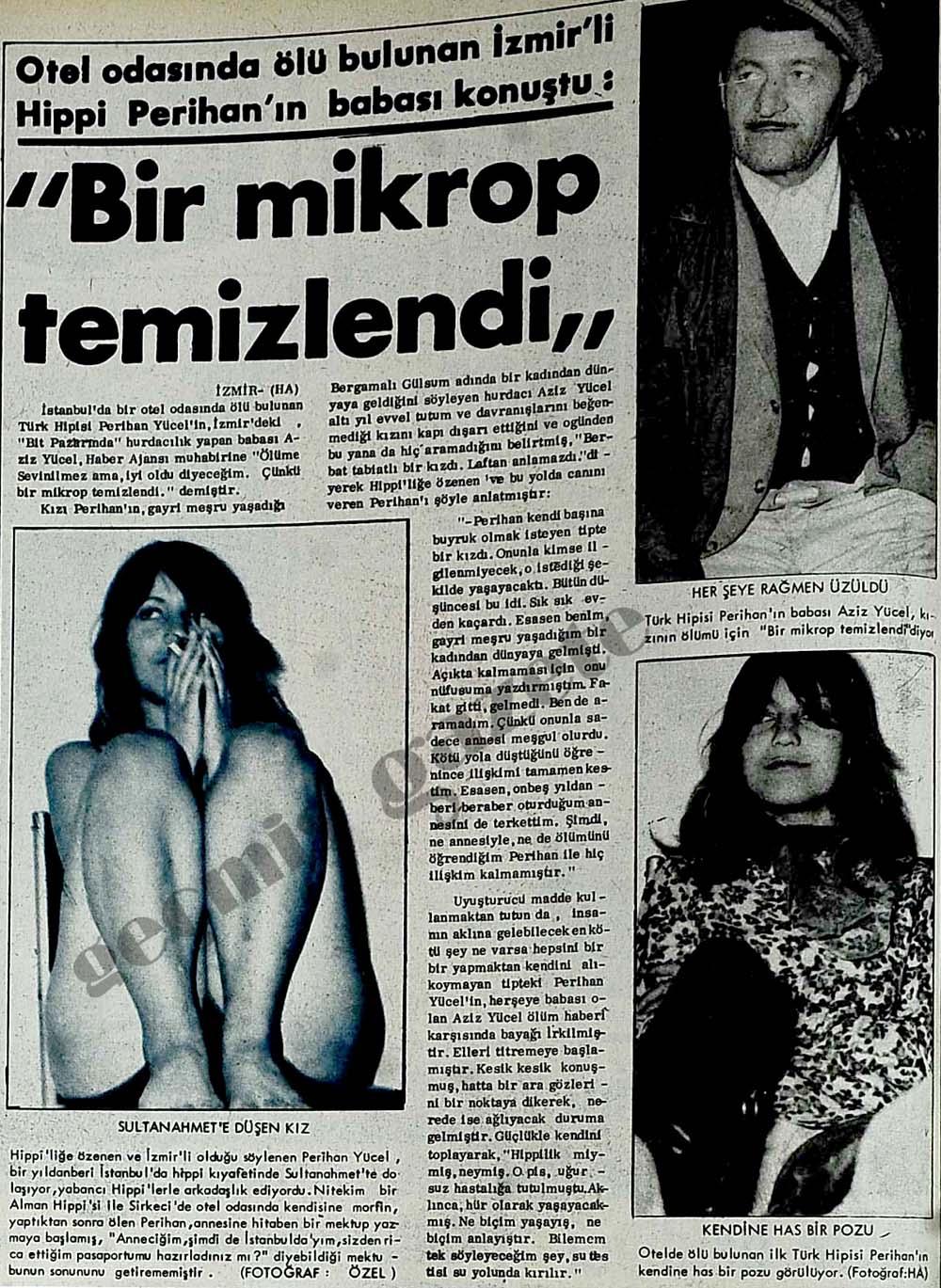 """Otel odasında ölü bulunan İzmir'li Hippi Perihan'ın babası konuştu: """"Bir mikrop temizlendi"""""""