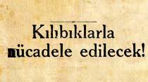 İzmirde bir cemiyet Kılıbıklarla mücadele edilecek!