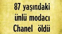 87 yaşındaki ünlü modacı Coco Chanel öldü