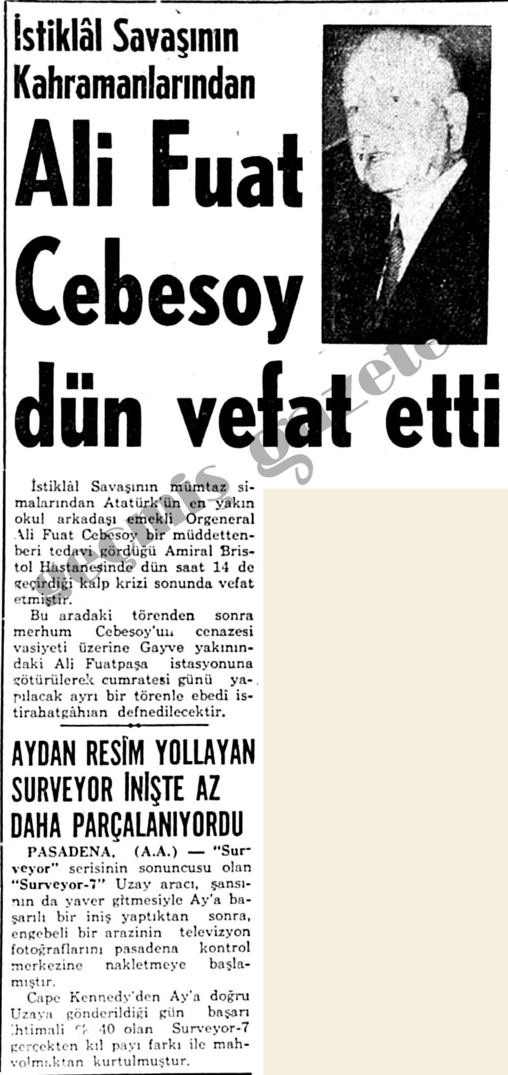 İstiklal Savaşının Kahramanlarından Ali Fuat Cebesoy dün vefat etti