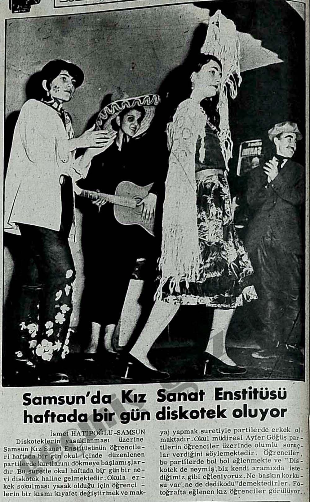 Samsun'da Kız Sanat Enstitüsü haftada bir gün diskotek oluyor