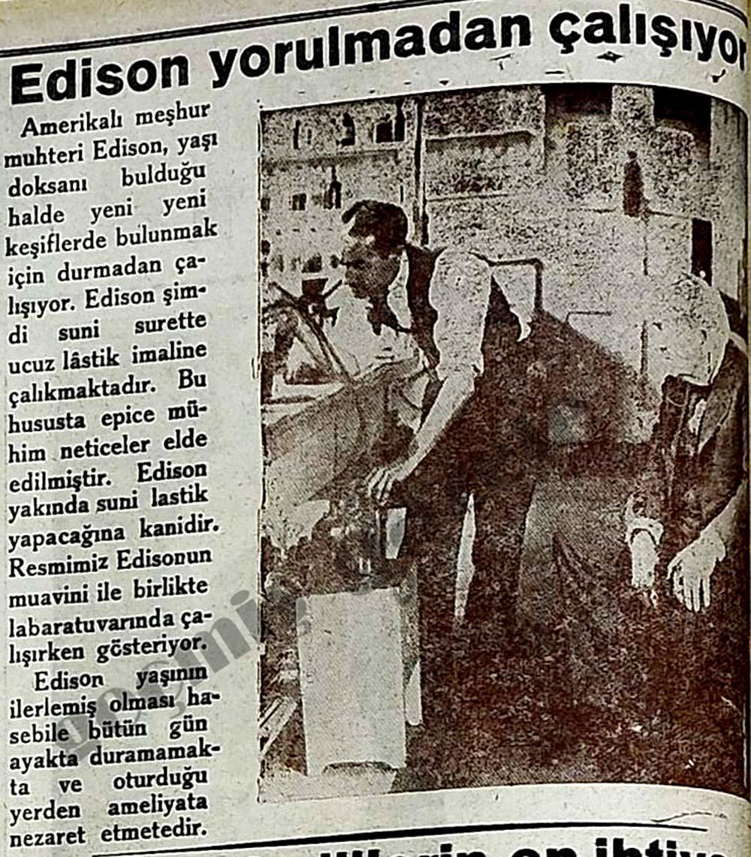 Edison yorulmadan çalışıyor