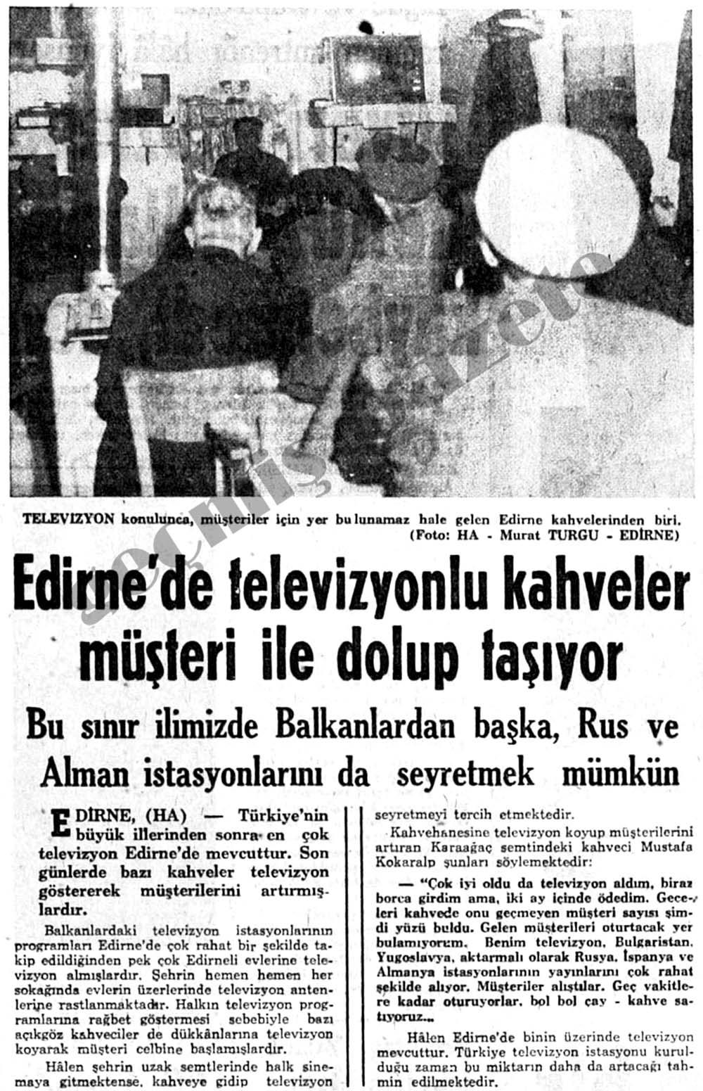 Edirne'de televizyonlu kahveler müşteri ile dolup taşıyor
