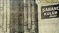 Şahane Kulüp basıldı