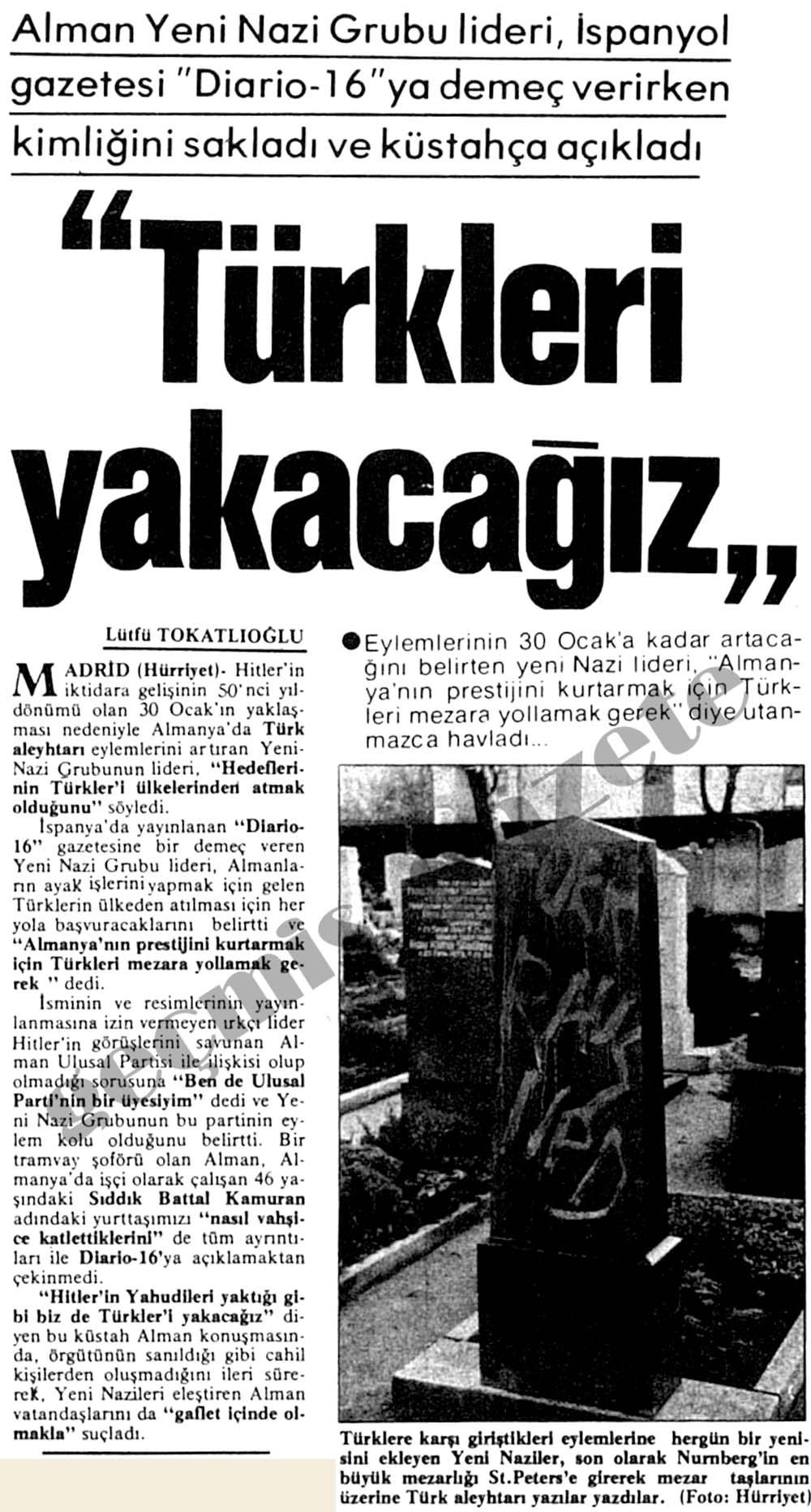"""Alman Yeni Nazi Grubu Lideri, """"Türkleri yakacağız"""""""