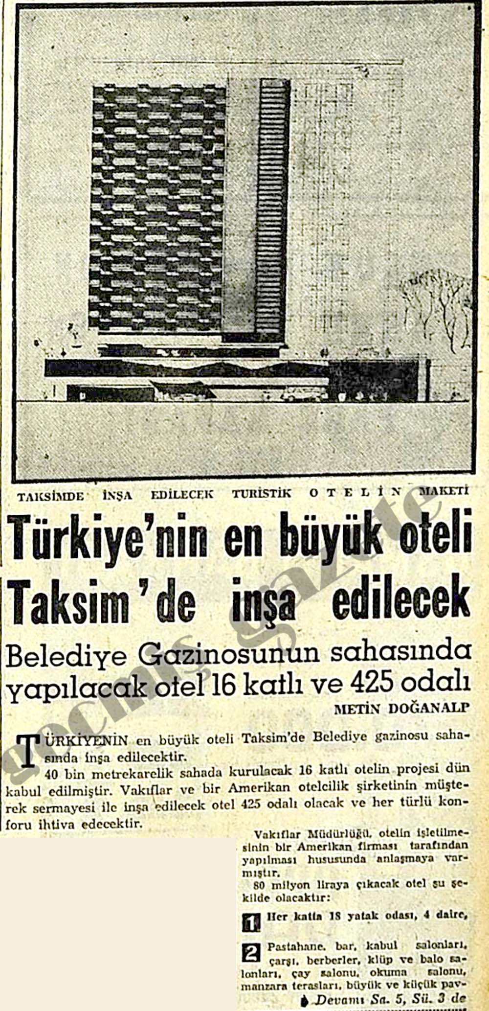 Türkiye'nin en büyük oteli Taksim'de inşa edilecek
