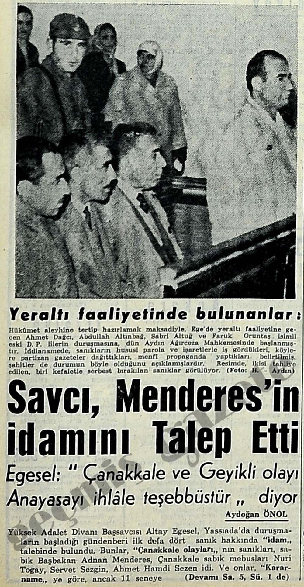 Savcı, Menderes'in idamını Talep Etti