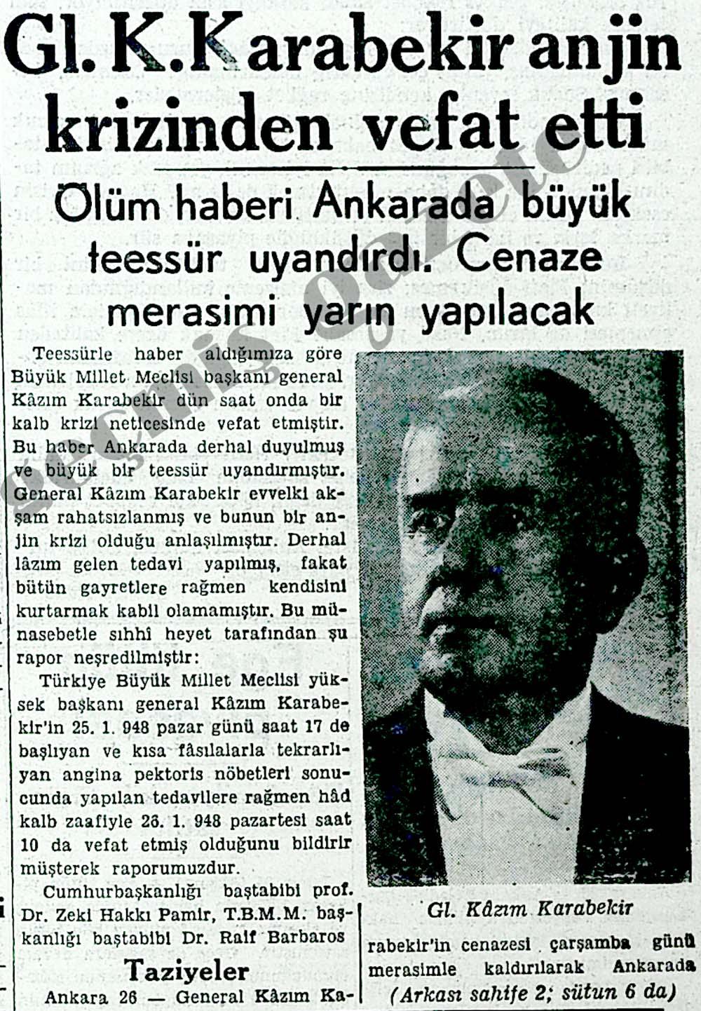 Gl.K.Karabekir anjin krizinden vefat etti