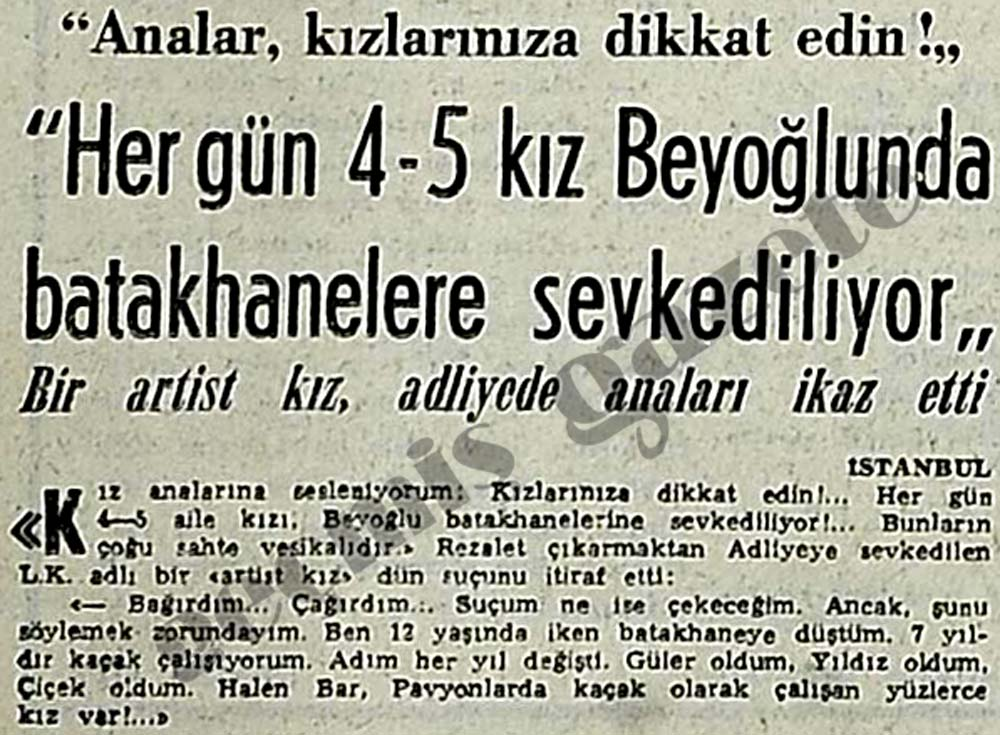 """""""Her gün 4-5 kız Beyoğlunda batakhanelere sevkediliyor"""""""