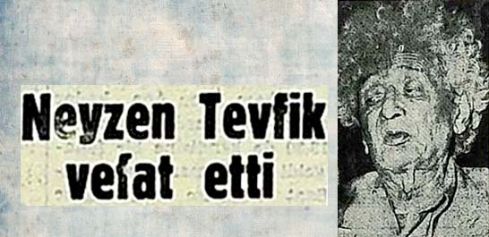 Neyzen Tevfik vefat etti