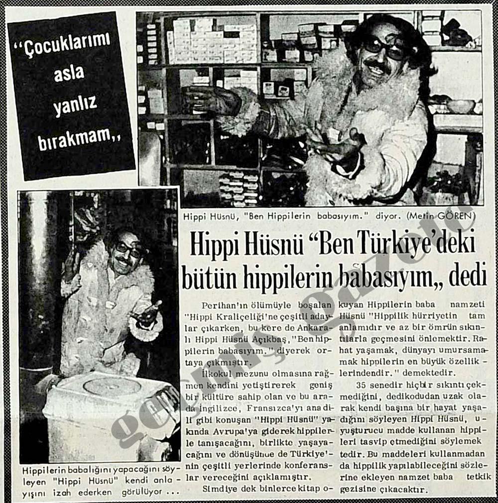 """Hippi Hüsnü """"Ben Türkiye'deki bütün hippilerin babasıyım"""" dedi"""