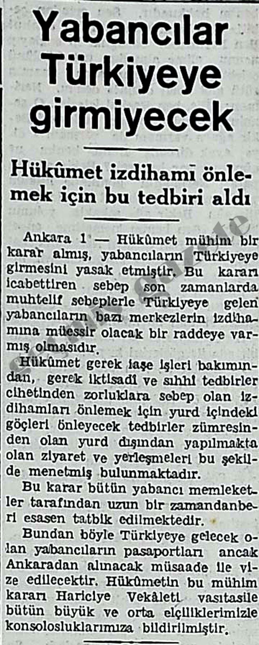 Yabancılar Türkiyeye girmiyecek
