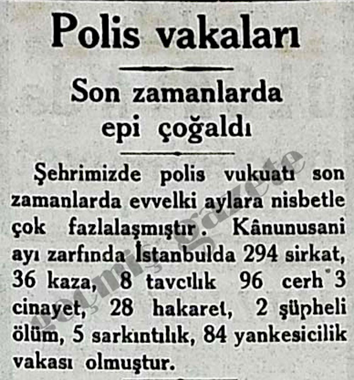 Polis vakaları son zamanlarda epi çoğaldı